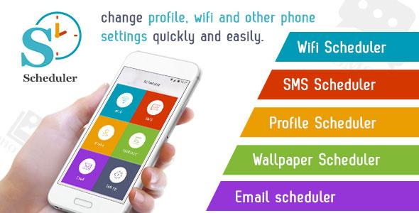 Scheduler - Wifi, SMS, Profile